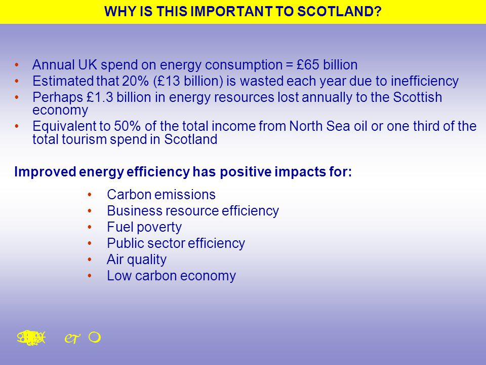 WHY IS THIS IMPORTANT TO SCOTLAND.