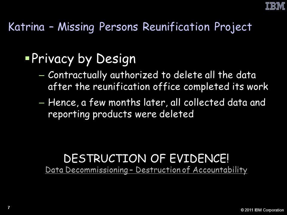 © 2011 IBM Corporation 38 Privacy by Design (PbD) Confessions of an Architect Privacy by Design | Time to Take Control Toronto, Canada January 28th, 2011 Jeff Jonas, IBM Distinguished Engineer Chief Scientist, IBM Entity Analytics JeffJonas@us.ibm.com