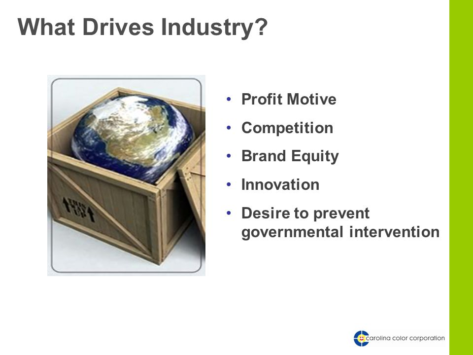 What Drives Industry.