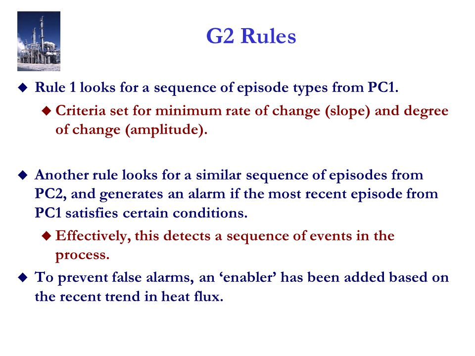 G2 Rules u Rule 1 looks for a sequence of episode types from PC1.