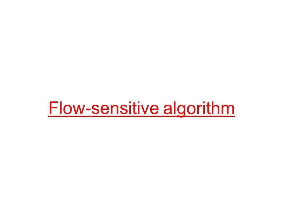 Flow-sensitive algorithm