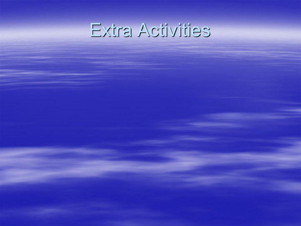 Extra Activities