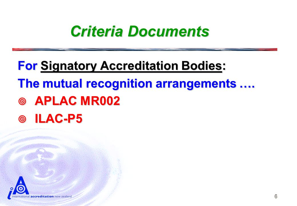 6 Criteria Documents For Signatory Accreditation Bodies: The mutual recognition arrangements ….