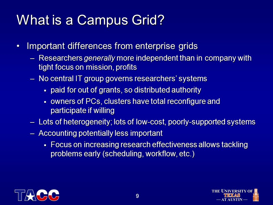 9 What is a Campus Grid.