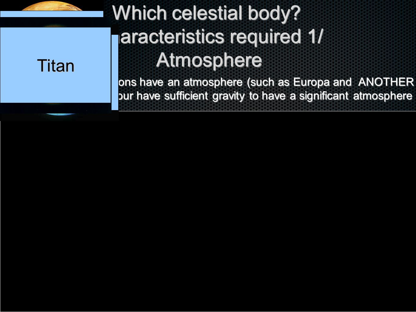 Which celestial body.