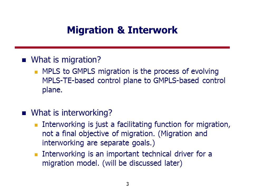 3 Migration & Interwork What is migration.