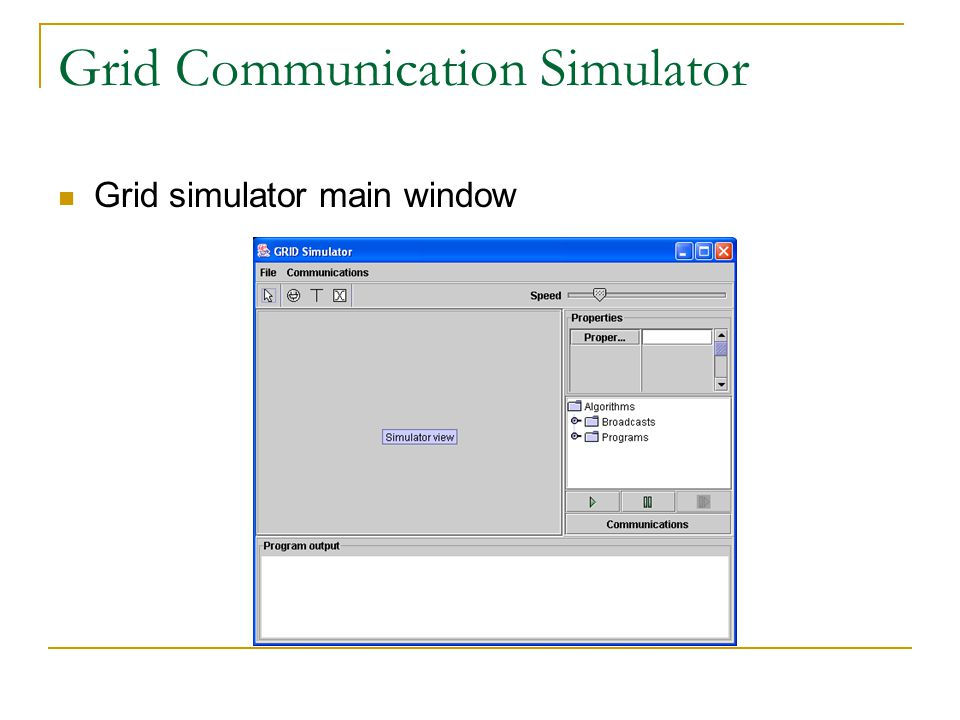 Grid Communication Simulator Grid simulator main window