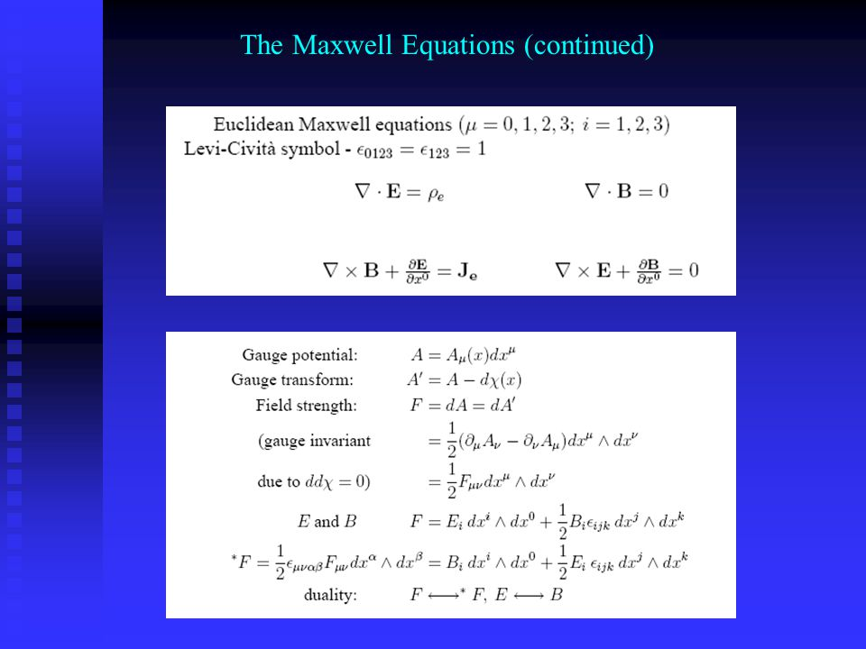 The Maxwell Equations (continued)