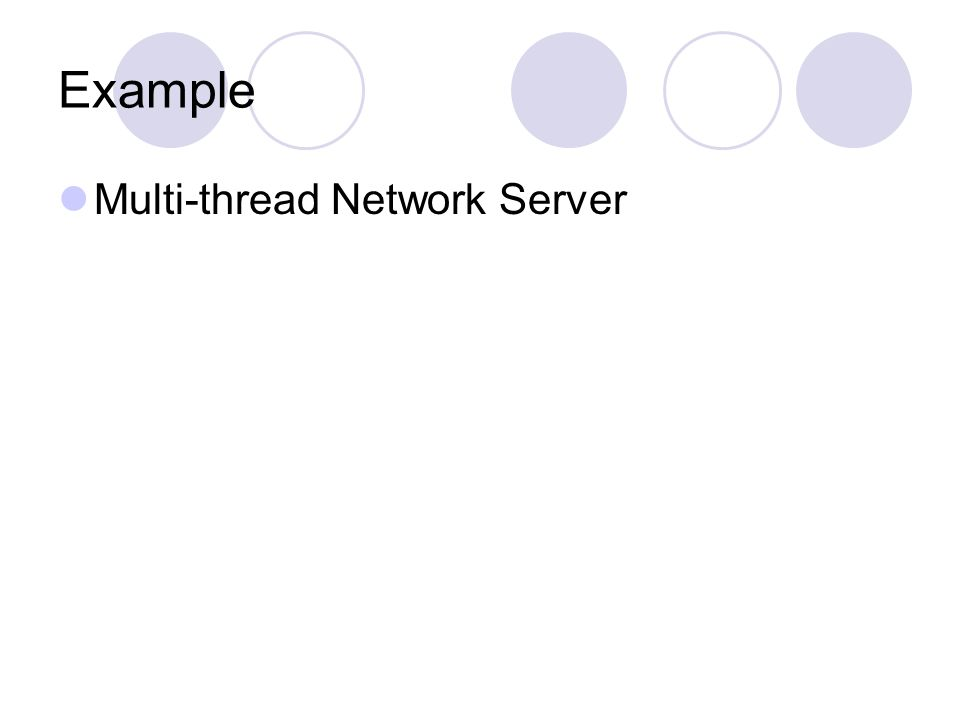Example Multi-thread Network Server