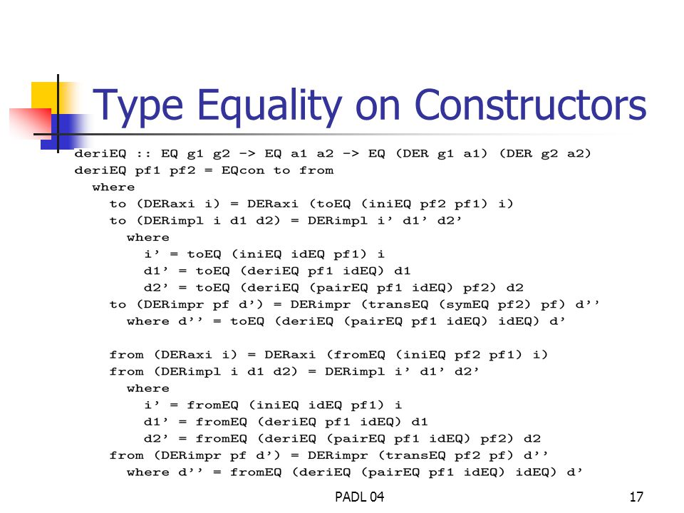 PADL 0417 Type Equality on Constructors