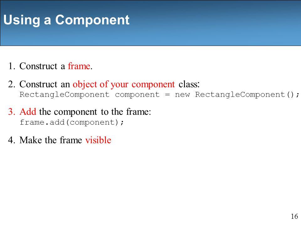 1.Construct a frame.