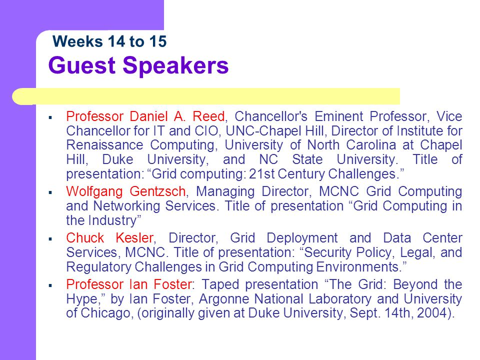 Guest Speakers  Professor Daniel A.