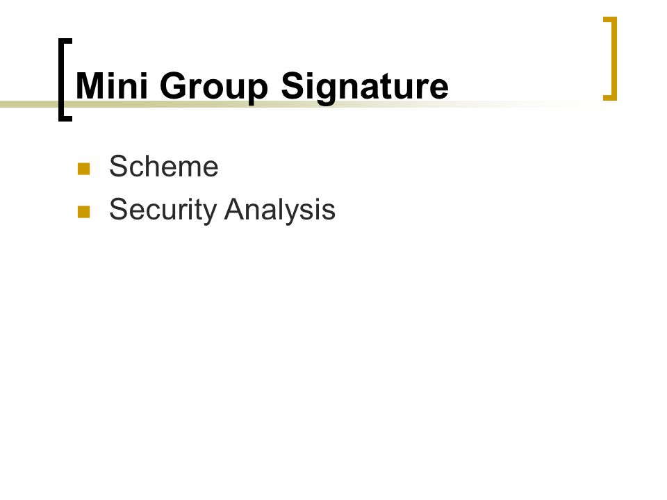 Mini Group Signature Scheme Security Analysis