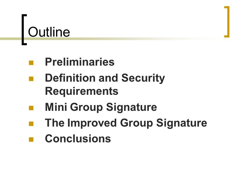Preliminaries Bilinear Pairing Gap Diffie-hellman Group
