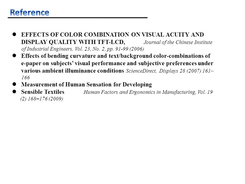 EFFECTS OF COLOR COMBINATION ON VISUAL ACUITY AND DISPLAY QUALITY WITH TFT-LCD, Journal of the Chinese Institute of Industrial Engineers, Vol.