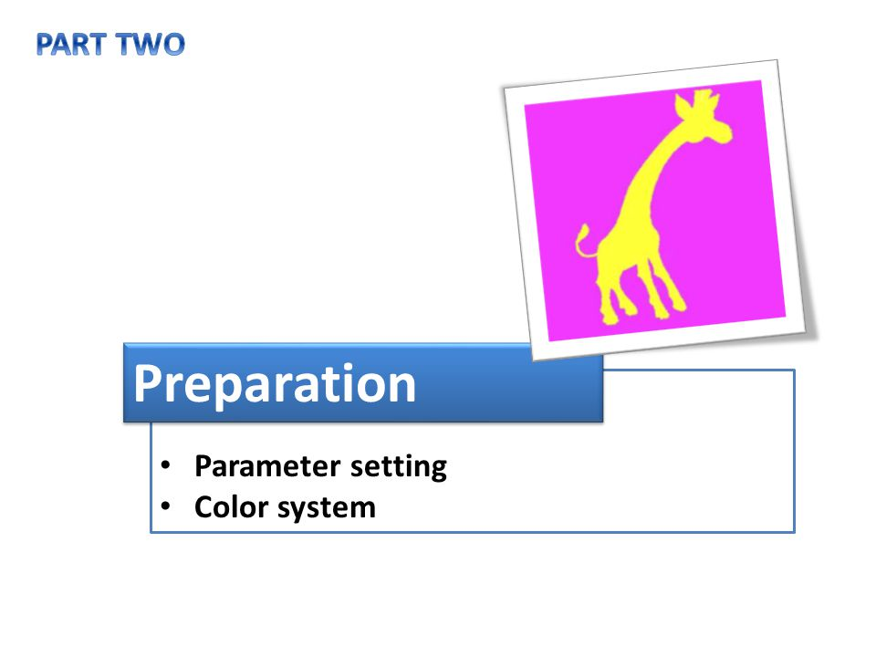 Parameter setting Color system Preparation