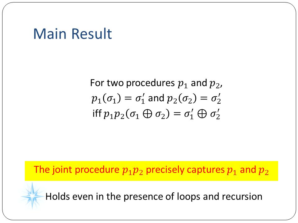 Main Result Holds even in the presence of loops and recursion