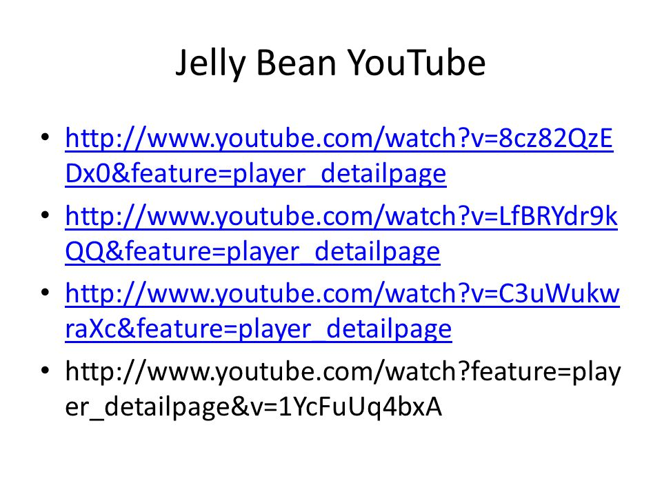 Jelly Bean YouTube http://www.youtube.com/watch?v=8cz82QzE Dx0&feature=player_detailpage http://www.youtube.com/watch?v=8cz82QzE Dx0&feature=player_de
