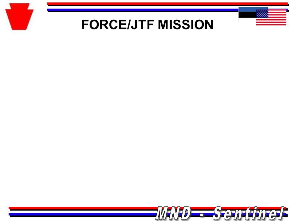 FORCE/JTF MISSION