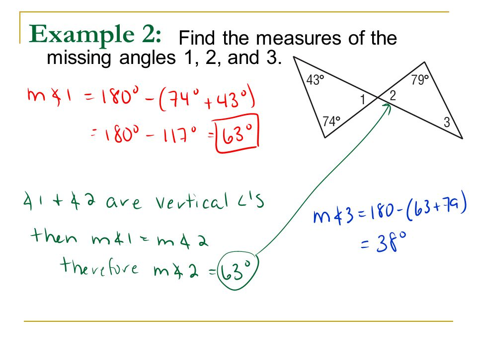 Example 2: Find the measures of the missing angles 1, 2, and 3.