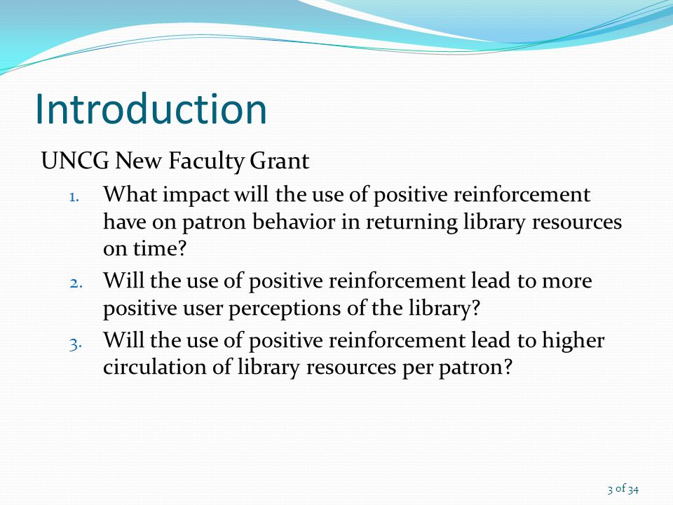 Introduction UNCG New Faculty Grant 1.
