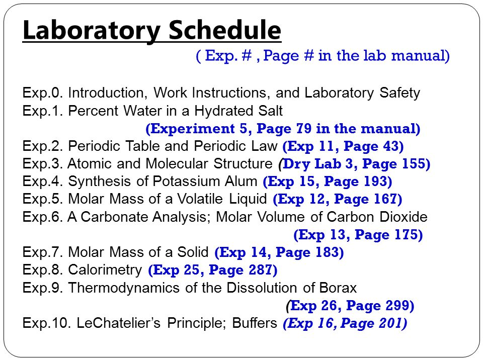 Laboratory Schedule ( Exp. #, Page # in the lab manual) Exp.0.