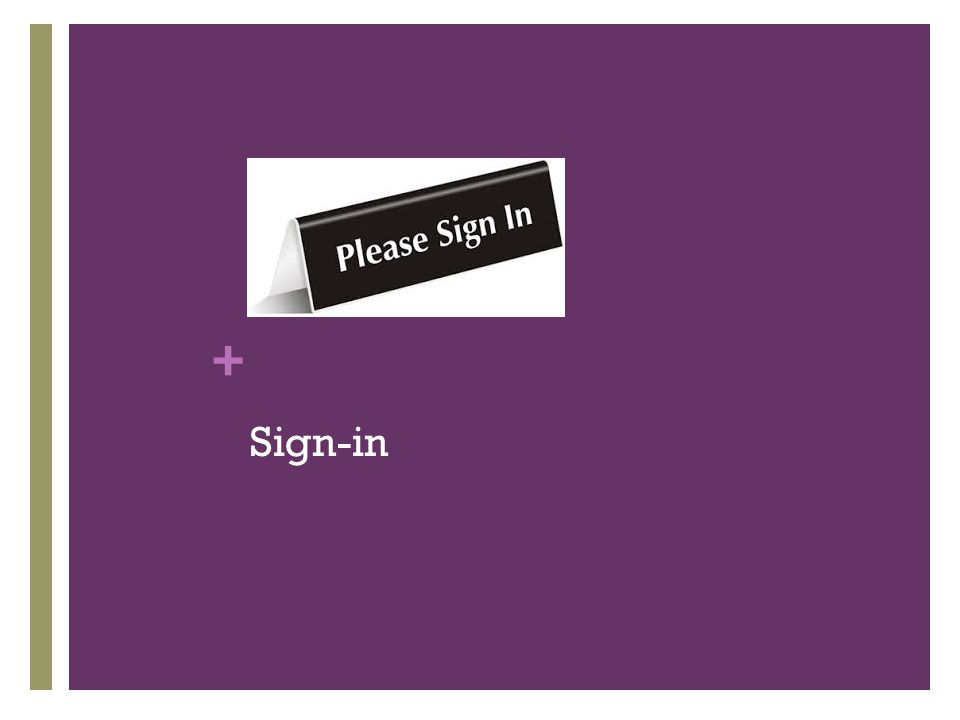 + Sign-in