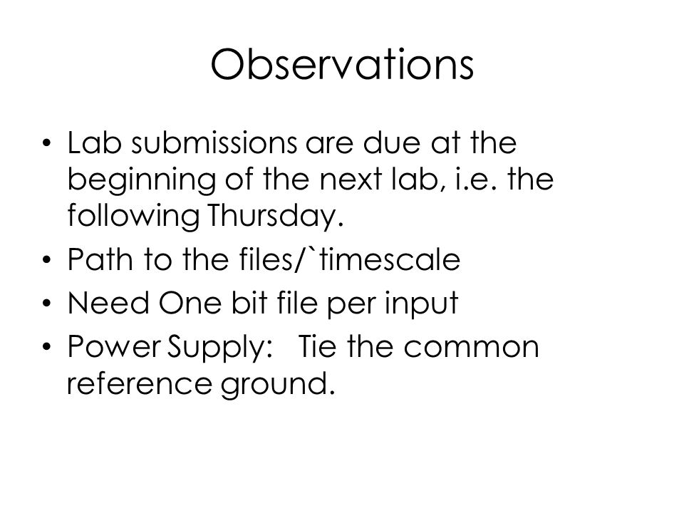 `timescale Comment `out timescale Each time interval is one second.