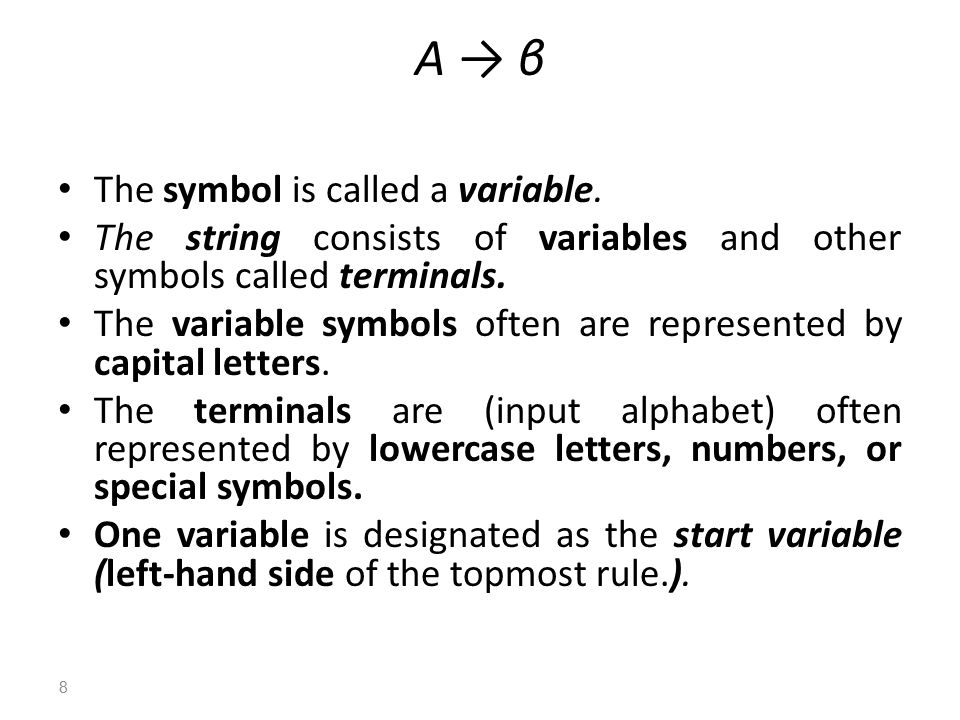 A → β The symbol is called a variable.