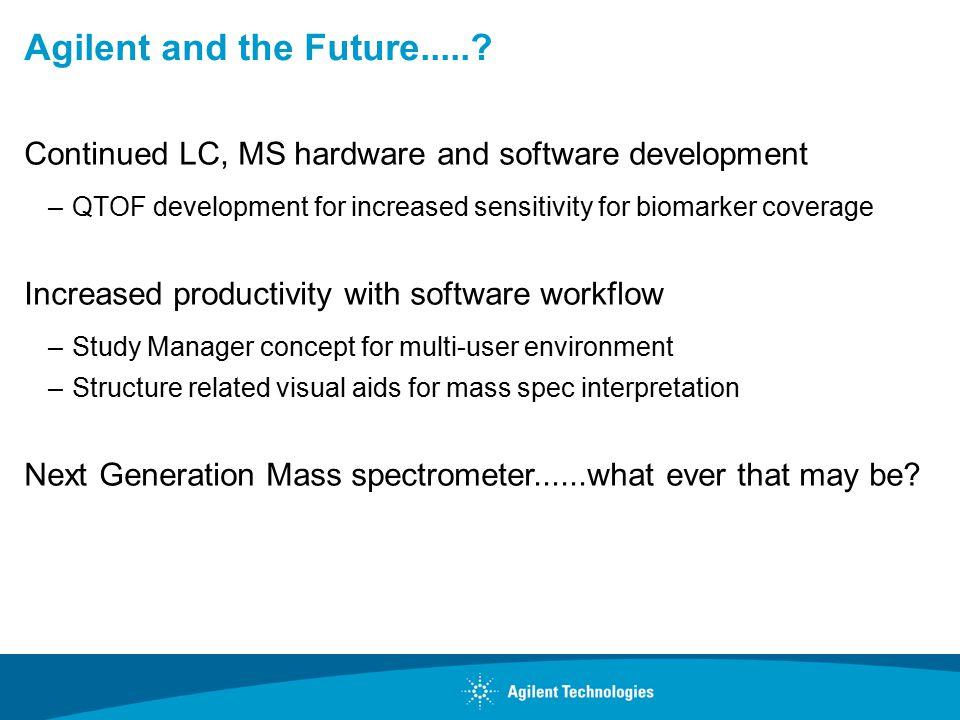 Agilent and the Future......