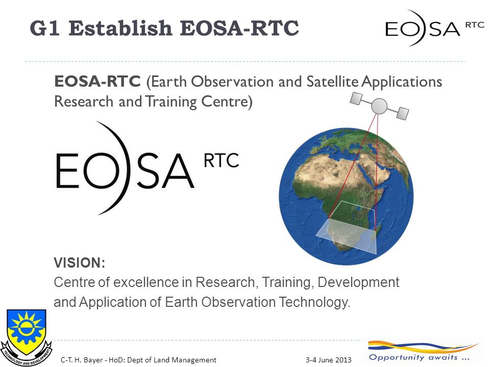 10 EOSA-RTC (Earth Observation and Satellite Applications Research and Training Centre) VISION: Centre of excellence in Research, Training, Developmen