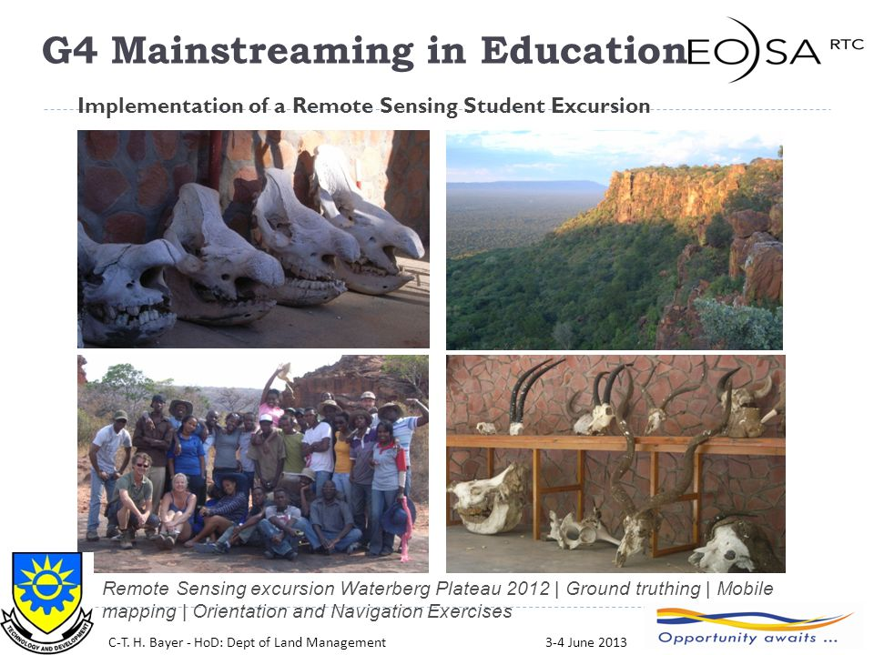 19 Remote Sensing excursion Waterberg Plateau 2012 | Ground truthing | Mobile mapping | Orientation and Navigation Exercises Implementation of a Remote Sensing Student Excursion C-T.