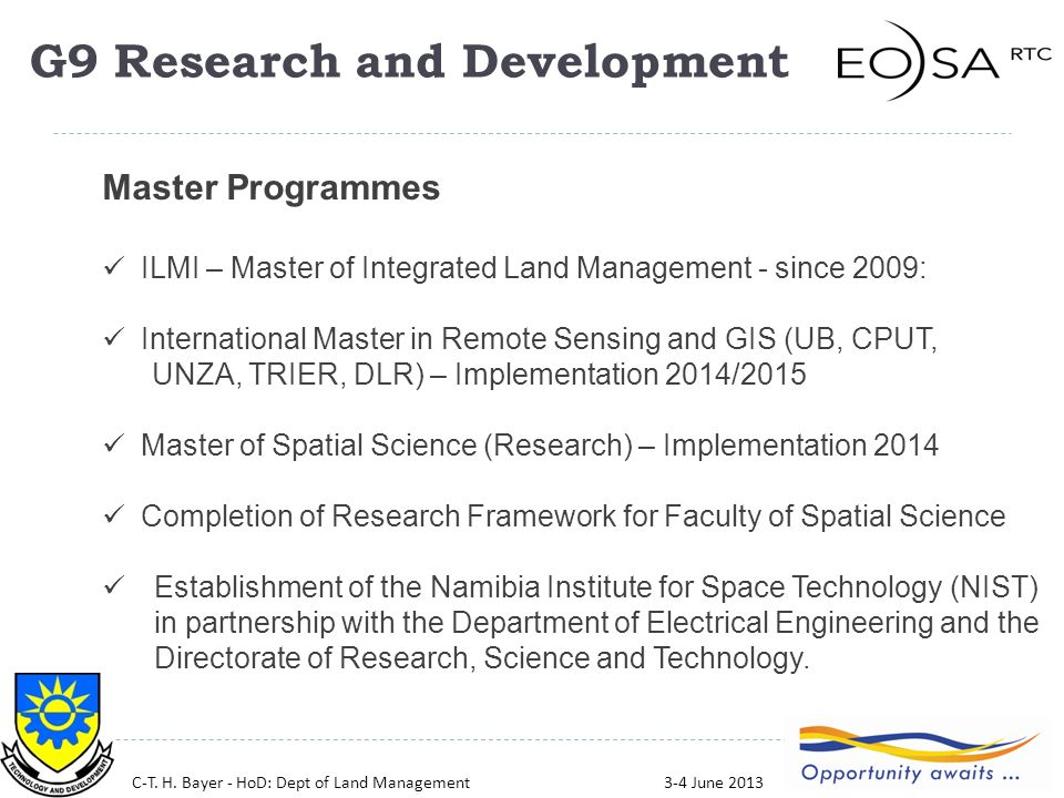 30 Master Programmes ILMI – Master of Integrated Land Management - since 2009: International Master in Remote Sensing and GIS (UB, CPUT, UNZA, TRIER,