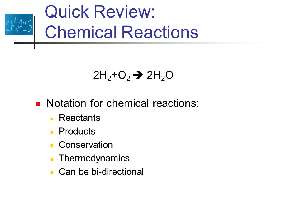 Quick Review: Enzymes Catalytic reactions: Substrate Enzyme Product The enzyme enables the reaction The enzyme is not consumed by the reaction S+E  P+E