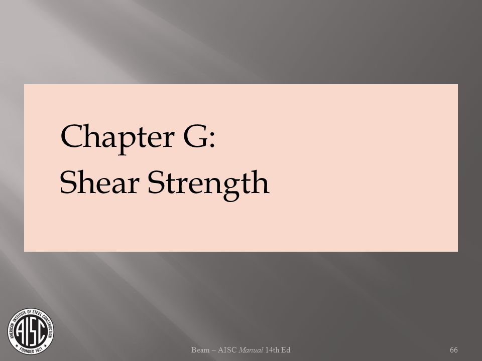 Beam – AISC Manual 14th Ed Chapter G: Shear Strength 66