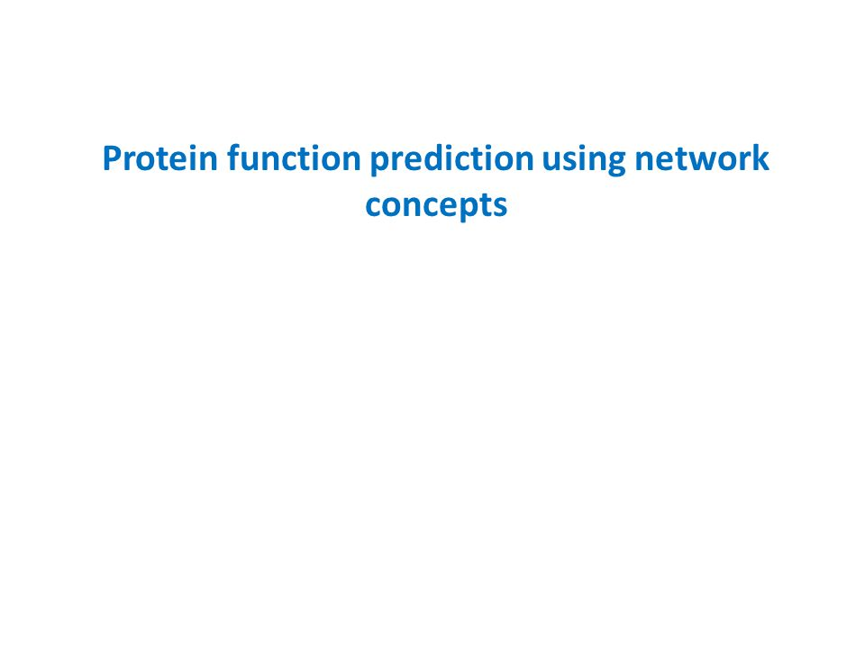 Protein function prediction using network concepts