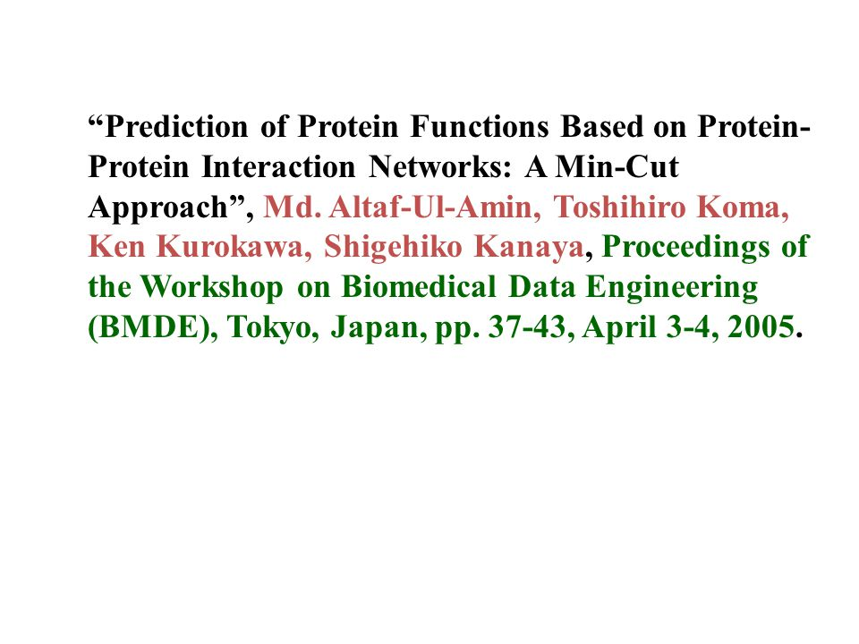 Prediction of Protein Functions Based on Protein- Protein Interaction Networks: A Min-Cut Approach , Md.