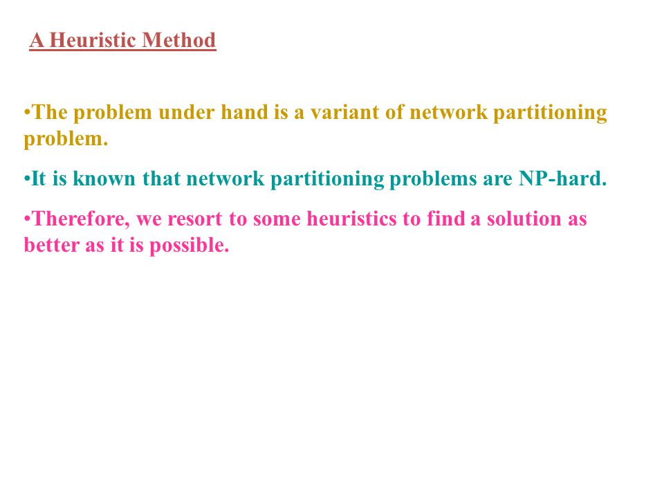 The problem under hand is a variant of network partitioning problem.
