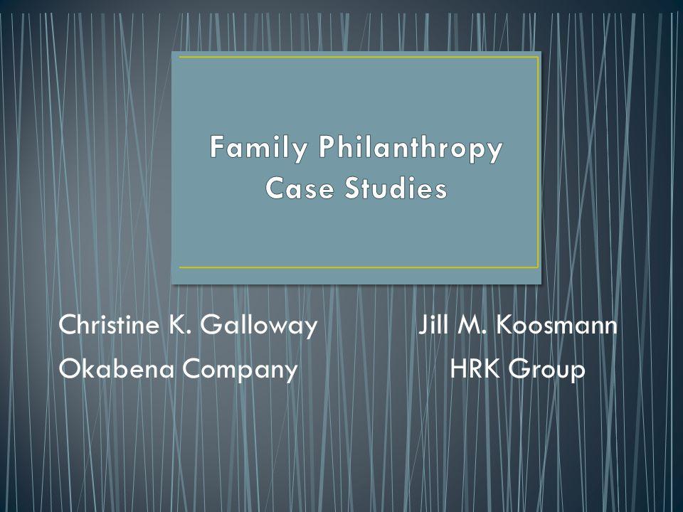 Christine K. Galloway Okabena Company Jill M. Koosmann HRK Group