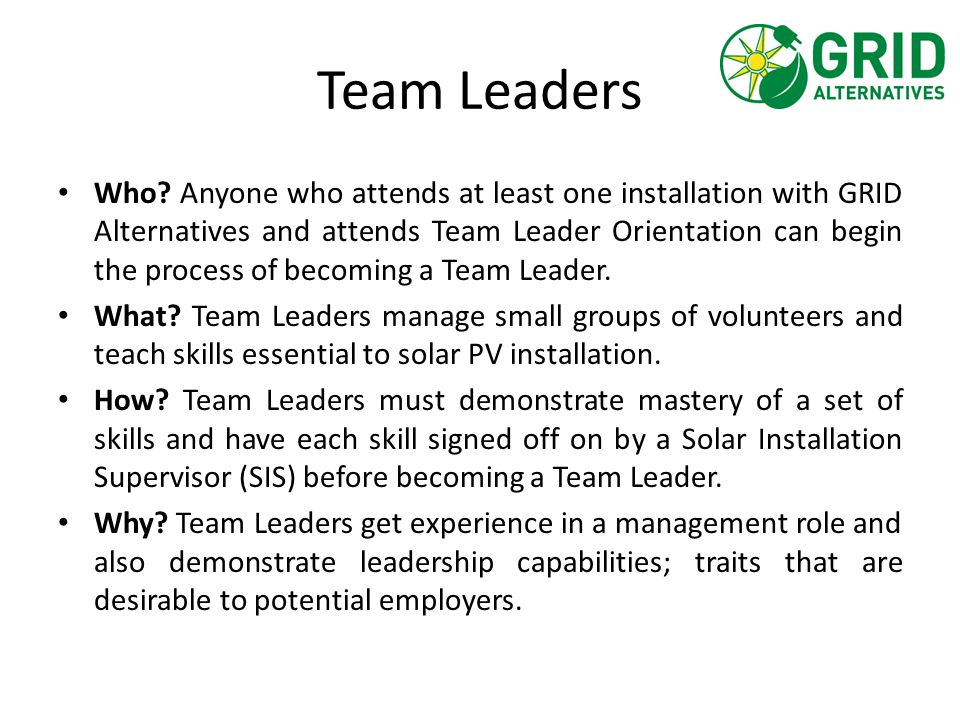 NABCEP Installation Requirements Team Leaders can use their installations with GRID to fulfill the experience requirements for the NABCEP Professional Installers exam.