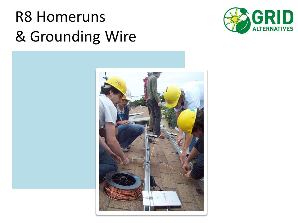 R8 Homeruns & Grounding Wire