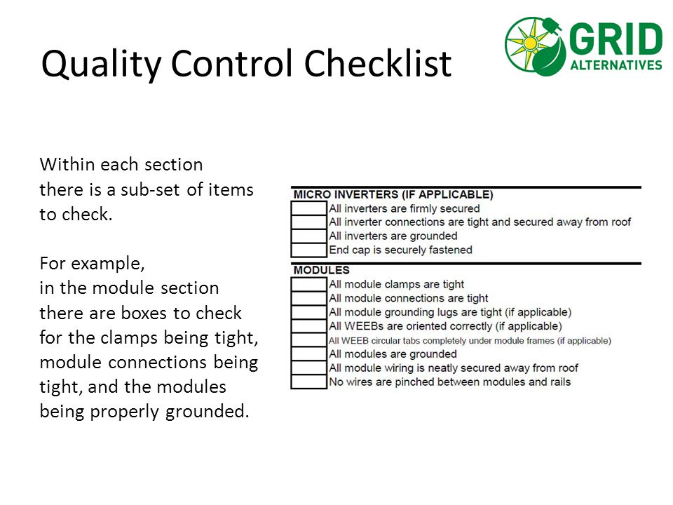 Quality Control Checklist Within each section there is a sub-set of items to check. For example, in the module section there are boxes to check for th