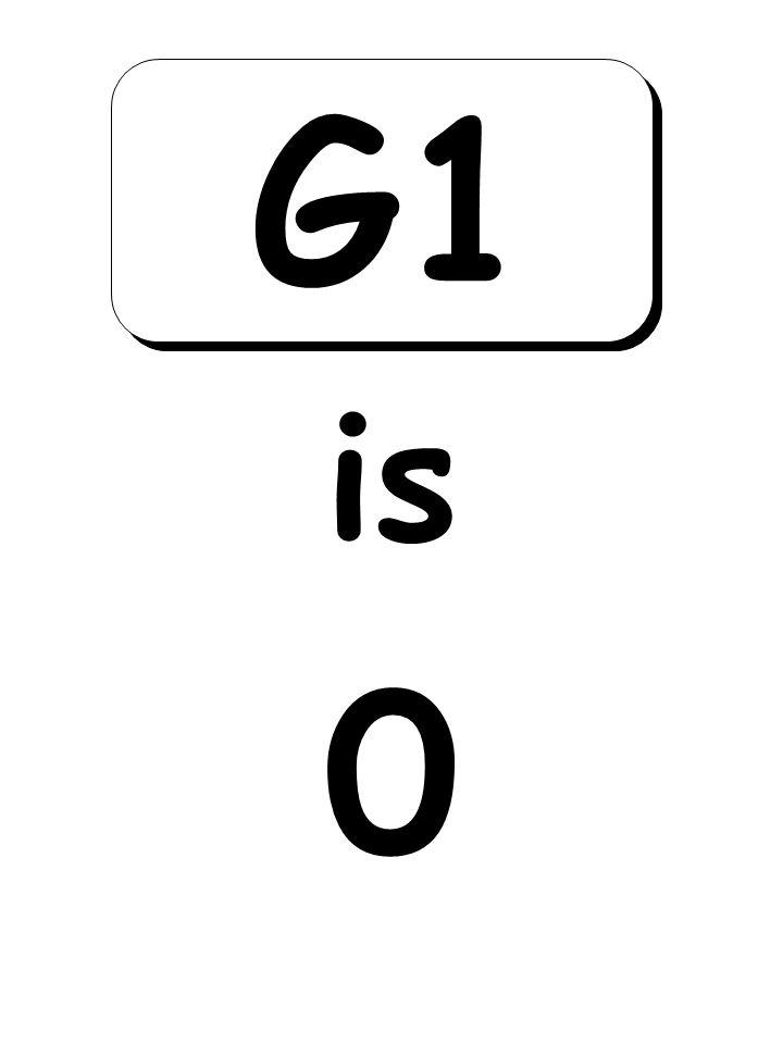 0 is G1