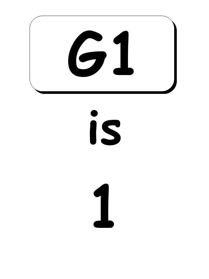 1 is G1