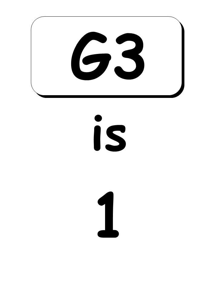1 is G3