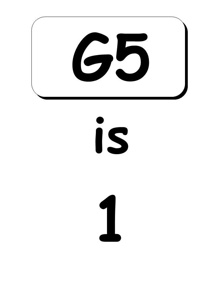 1 is G5