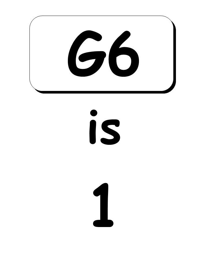 1 is G6