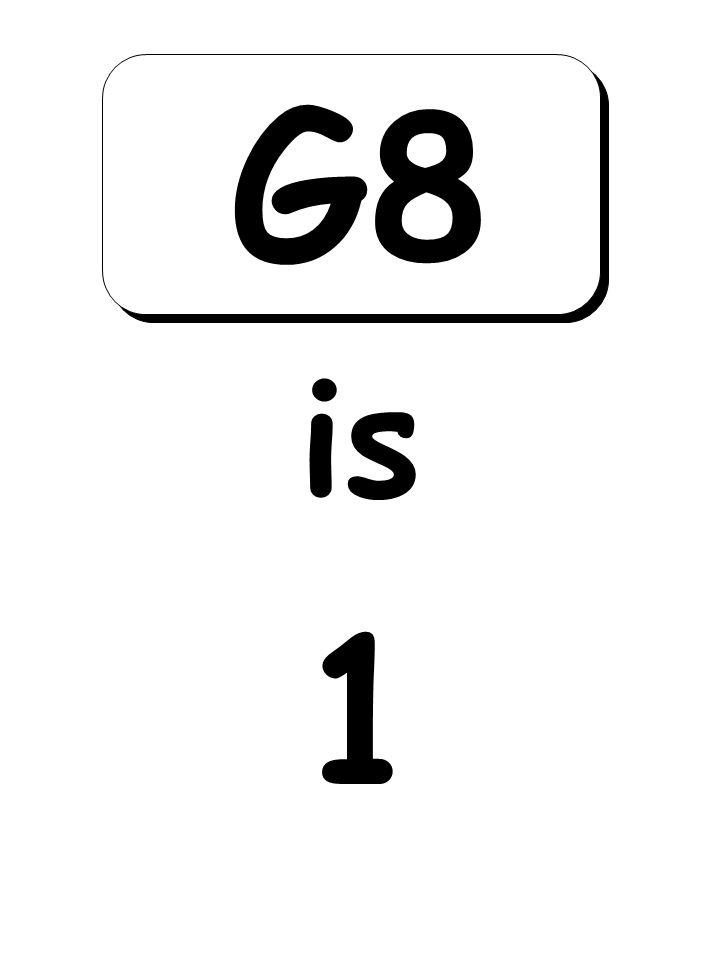 1 is G8