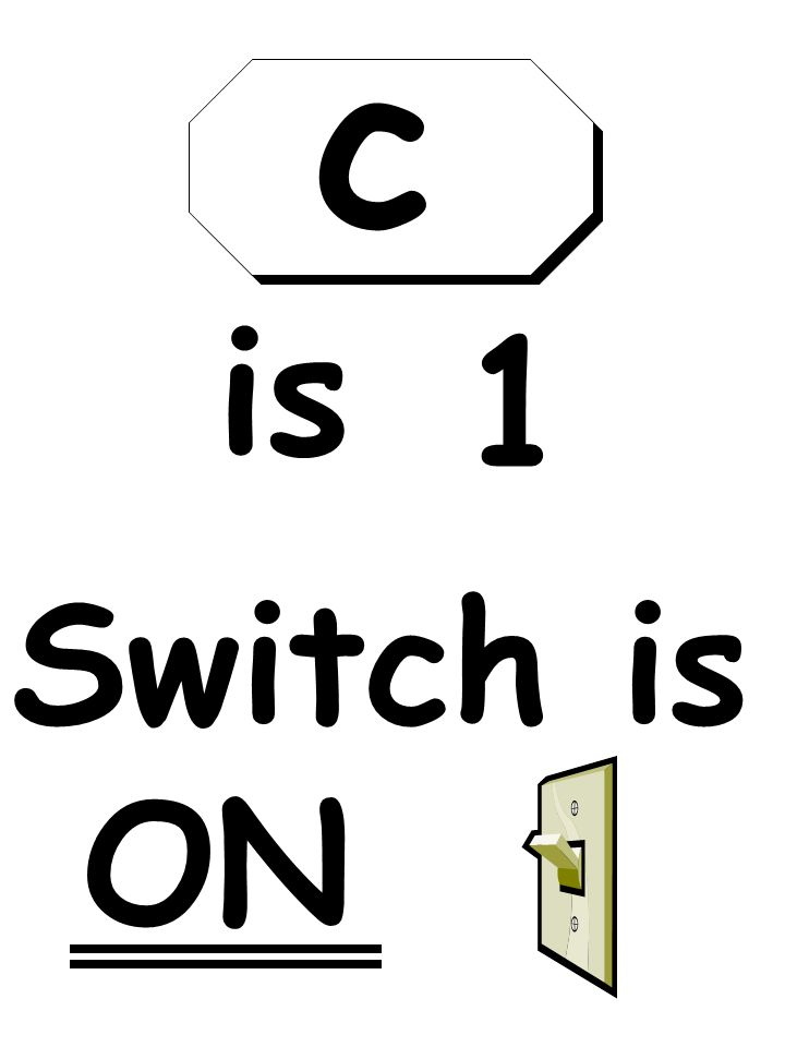 Switch is ON is 1 c