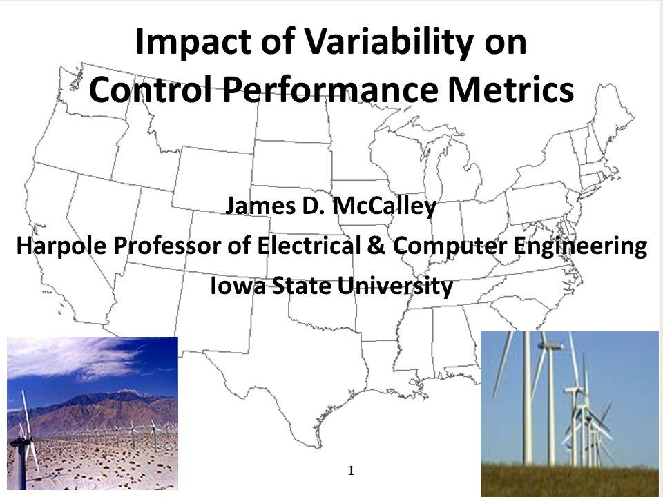 Impact of Variability on Control Performance Metrics James D.